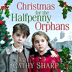 Christmas for the Halfpenny Orphans Hörbuch