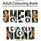 Swear Word Colouring Book: Adult Colouring Book Featuring Filthy Swear Words