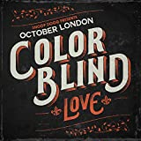 Color Blind: Love [Explicit]