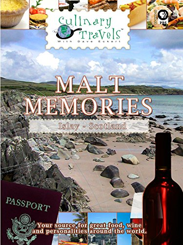 Culinary Travels Malt Memories Scotland-Islay-Laphraoig distillery/Aberfeldie-Dewar's distillery/local butcher, baker, and cheesemaker on Amazon Prime Video UK