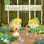 Hansel and Gretel    Brothers Grimm