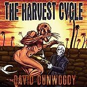 The Harvest Cycle | [David Dunwoody]