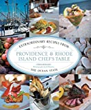 61SurhlsHSL. SL160 : Providence & Rhode Island Chefs Table: Extraordinary Recipes From The Ocean State   Food and Travel