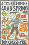 A Tourist in the Arab Spring