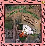 Possum Come A-Knockin' (Dragonfly Books)