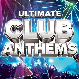 Ultimate Club Anthems [+digital booklet]
