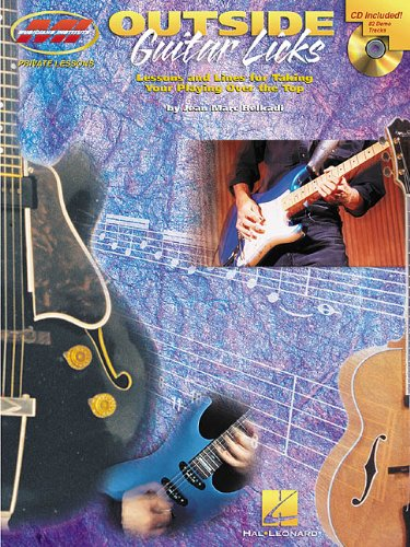 Outside Guitar Licks (Private Lessons / Musicians Institute)