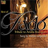 Best of Fado: Tribute to Amalia Rodrigues