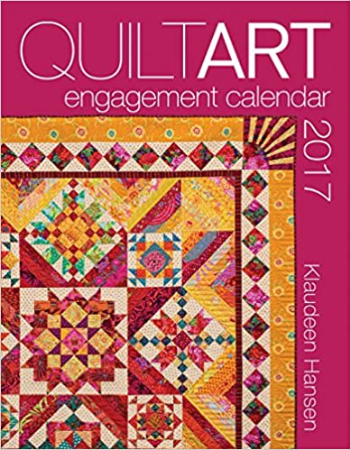 2017 Quilt Art Engagement Calendar
