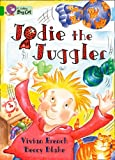 Jodie the Juggler: Band 05/Green (Collins Big Cat) (0007472323) by French, Vivian