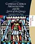 Catholic Church Architecture and the...