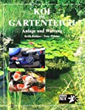 Koi im Gartenteich: Anlage und Wartung