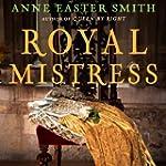 Royal Mistress (Unabridged)