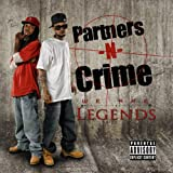 Partners-N-Crime / We Are Legends
