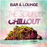 Bar and Lounge Soulful Chillout