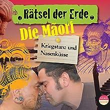 Die Maori: Kriegstanz und Nasenküsse (Rätsel der Erde) Hörbuch von Joscha Remus Gesprochen von: Matthias Ponnier