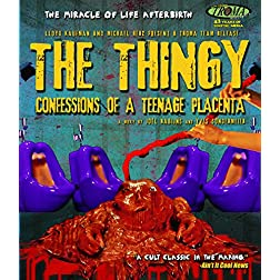 The Thingy: Confessions Of A Teenage Placenta [Blu-ray]