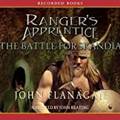 The Battle for Skandia: Ranger's Apprentice, Book 4 | [John Flanagan]