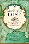 Independence Lost: Lives on the Edge...