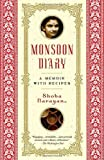 img - for Monsoon Diary: A Memoir with Recipes by Narayan, Shoba (2004) Paperback book / textbook / text book