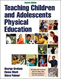 img - for Teaching Children and Adolescents Physical Education 4th Edition With Web Resource book / textbook / text book