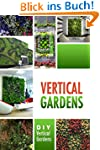 Vertical Gardens - DIY Vertical Garde...