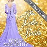 The Duke's Bride: The Clearbrooks, Book 5 | Teresa McCarthy