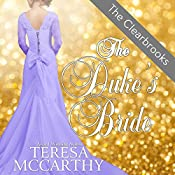 The Duke's Bride: The Clearbrooks, Book 5 | Teresa McCarthy