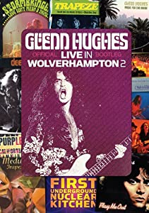 Hughes, Glenn - Live At The Robin 2: Wolverhampton 6th & 7th June 2009