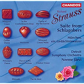 Richard Strauss: Schlagobers Suite, TrV 243a & M�nchen, ein Ged�chtniswaltzer, TrV 274
