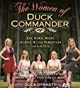 The Women of Duck Commander: Surprising Insights from the Women Behind the Beards About What Makes This Family Work (       UNABRIDGED) by Kay Robertson, Korie Robertson, Missy Robertson, Jessica Robertson, Lisa Robertson Narrated by To Be Announced