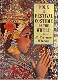 img - for Folk and Festival Costumes of the World book / textbook / text book