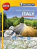 Italy 2016 - A4 Spiral 2016 (Michelin Tourist and Motoring Atlas) (French Edition)