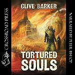 Tortured Souls: The Legend of Primordium | Clive Barker