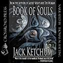 Book of Souls (       UNABRIDGED) by Jack Ketchum Narrated by Thomas M. Hatting