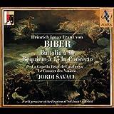 Biber: Requiem a 15 in Concerto / Battalia a 10
