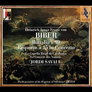 Biber: Requiem a 15 in Concerto / Battalia a 10