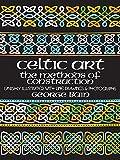 img - for Celtic Art: The Methods of Construction (Dover Art Instruction) book / textbook / text book