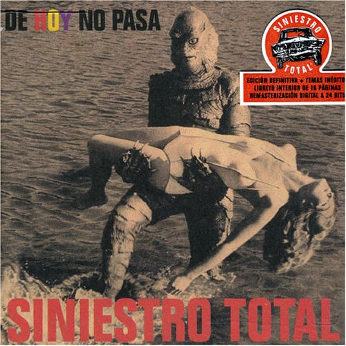 Siniestro Total - DE HOY NO PASA - Zortam Music