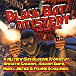 Black Bat Mysteries, Volume One | Andrew Salmon,Aaron Smith,Mark Justice,Frank Schildiner