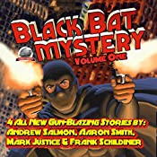 Black Bat Mysteries, Volume One | Andrew Salmon, Aaron Smith, Mark Justice, Frank Schildiner