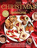 img - for Christmas with Southern Living 2016: The Complete Guide to Holiday Cooking and Decorating book / textbook / text book