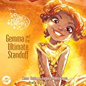 Gemma and the Ultimate Standoff: The Star Darlings Series, Book 12 Audiobook by Shana Muldoon Zappa, Ahmet Zappa Narrated by Kyla Garcia