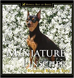 The Miniature Pinscher: Reigning King of Toys Hardcover – June 1