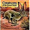 Creatures of the Desert World
