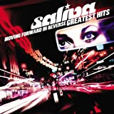 Moving Forward In Reverse: Greatest Hits Saliva