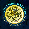 The Time Traders Audiobook by Andre Norton Narrated by Peter Ganim