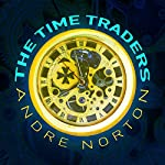 The Time Traders | Andre Norton