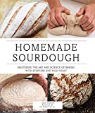 img - for Homemade Sourdough: Mastering the Art and Science of Baking with Starters and Wild Yeast book / textbook / text book
