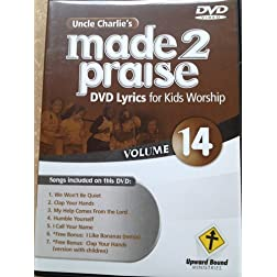 Uncle Charlie's Made 2 Praise 14